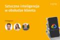 Sztuczna inteligencja w obsłudze klienta – grafika wydarzenia